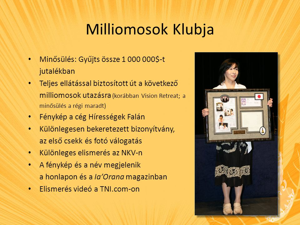Milliomosok Klubja Minősülés: Gyűjts össze 1 000 000$-t jutalékban
