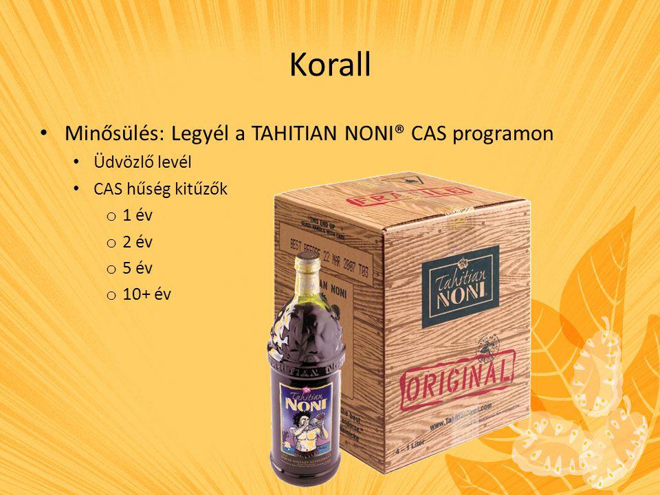 Korall Minősülés: Legyél a TAHITIAN NONI® CAS programon Üdvözlő levél