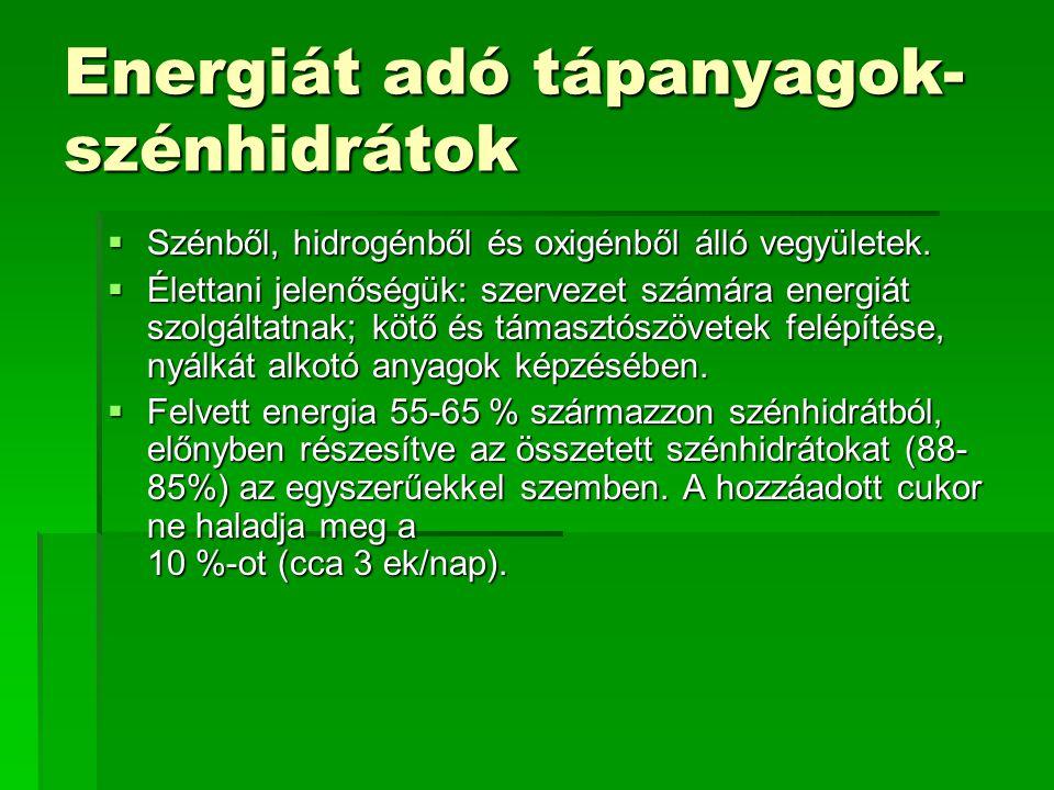 Energiát adó tápanyagok- szénhidrátok