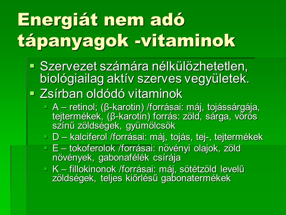 Energiát nem adó tápanyagok -vitaminok