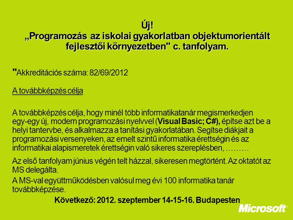 Következő: 2012. szeptember 14-15-16. Budapesten
