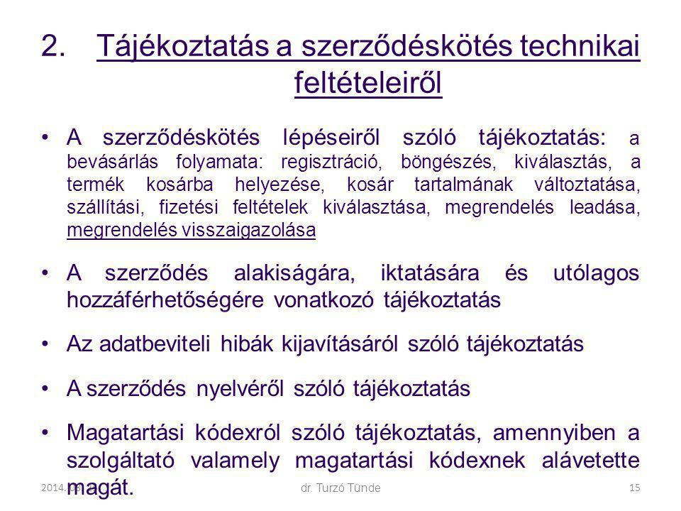 Tájékoztatás a szerződéskötés technikai feltételeiről