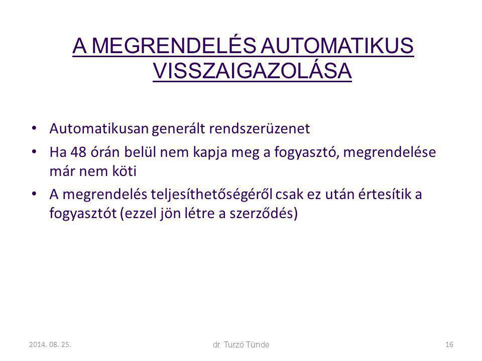 A MEGRENDELÉS AUTOMATIKUS VISSZAIGAZOLÁSA