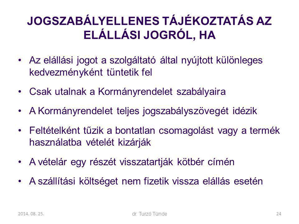JOGSZABÁLYELLENES TÁJÉKOZTATÁS AZ ELÁLLÁSI JOGRÓL, HA