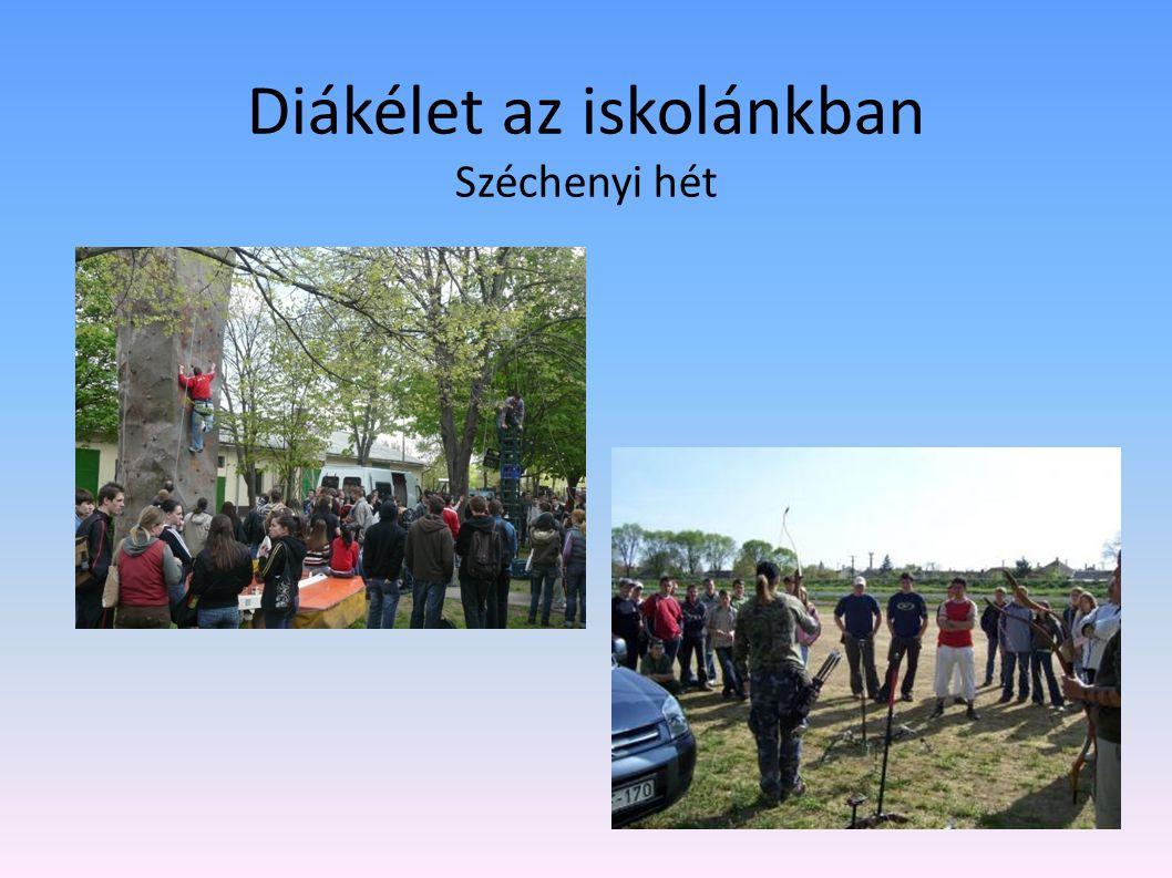 Diákélet az iskolánkban Széchenyi hét