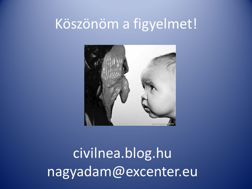 civilnea.blog.hu nagyadam@excenter.eu