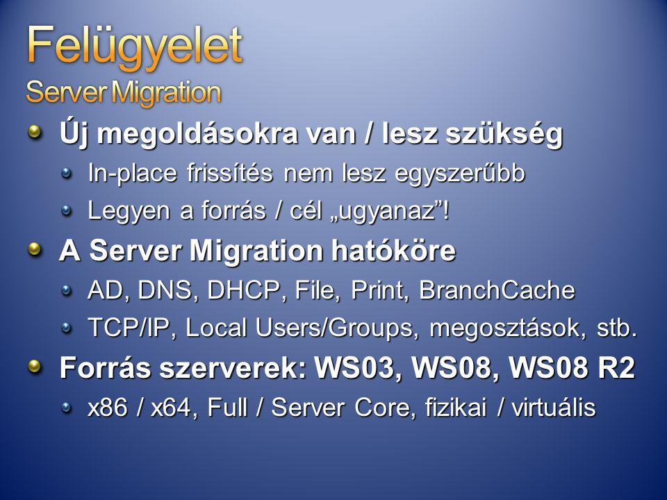 Felügyelet Server Migration