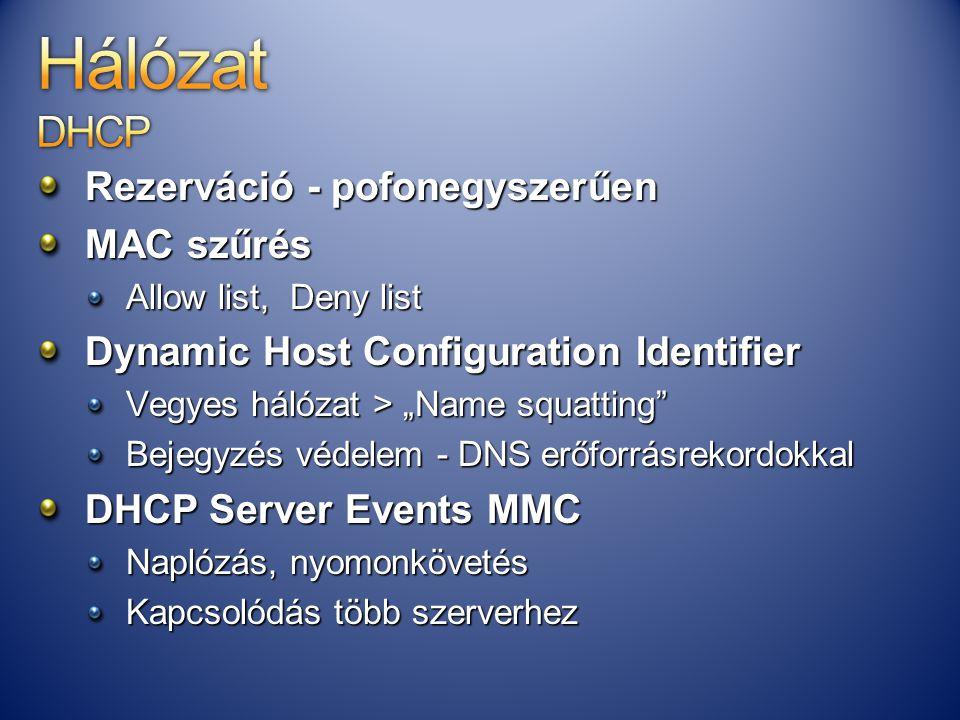 Hálózat DHCP Rezerváció - pofonegyszerűen MAC szűrés
