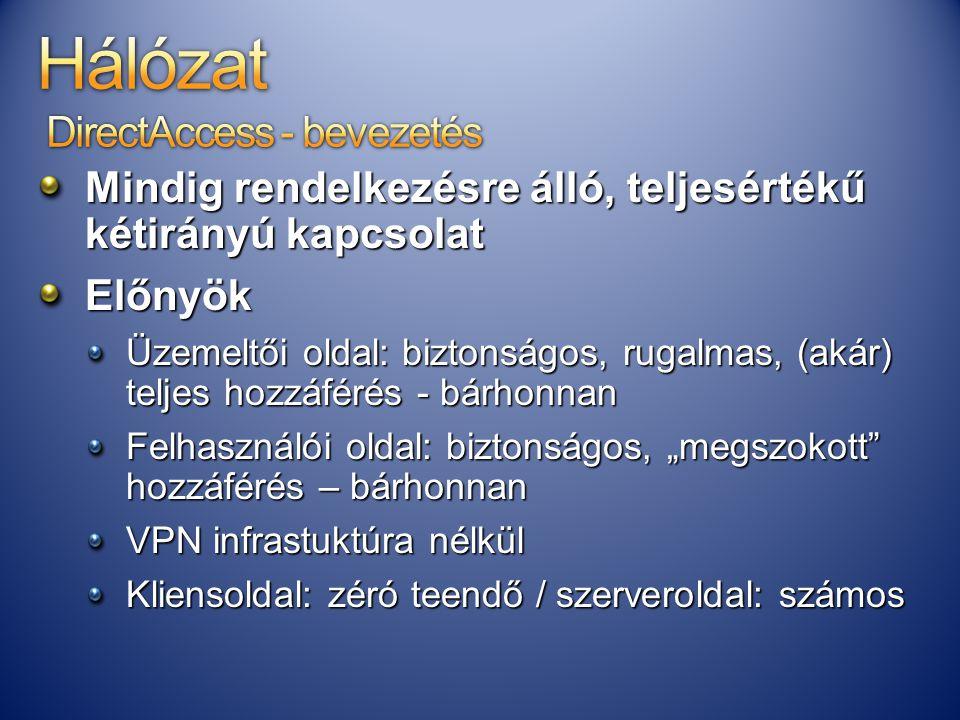 Hálózat DirectAccess - bevezetés