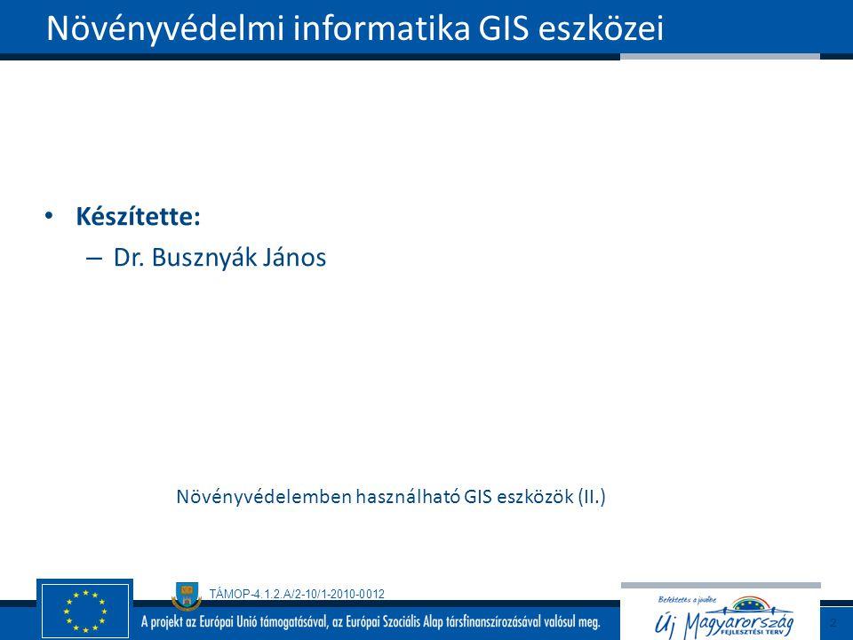Növényvédelmi informatika GIS eszközei