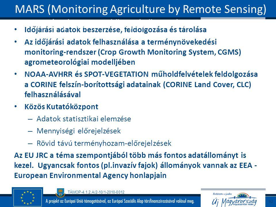 MARS (Monitoring Agriculture by Remote Sensing) terményhozam-előrejelző rendszer