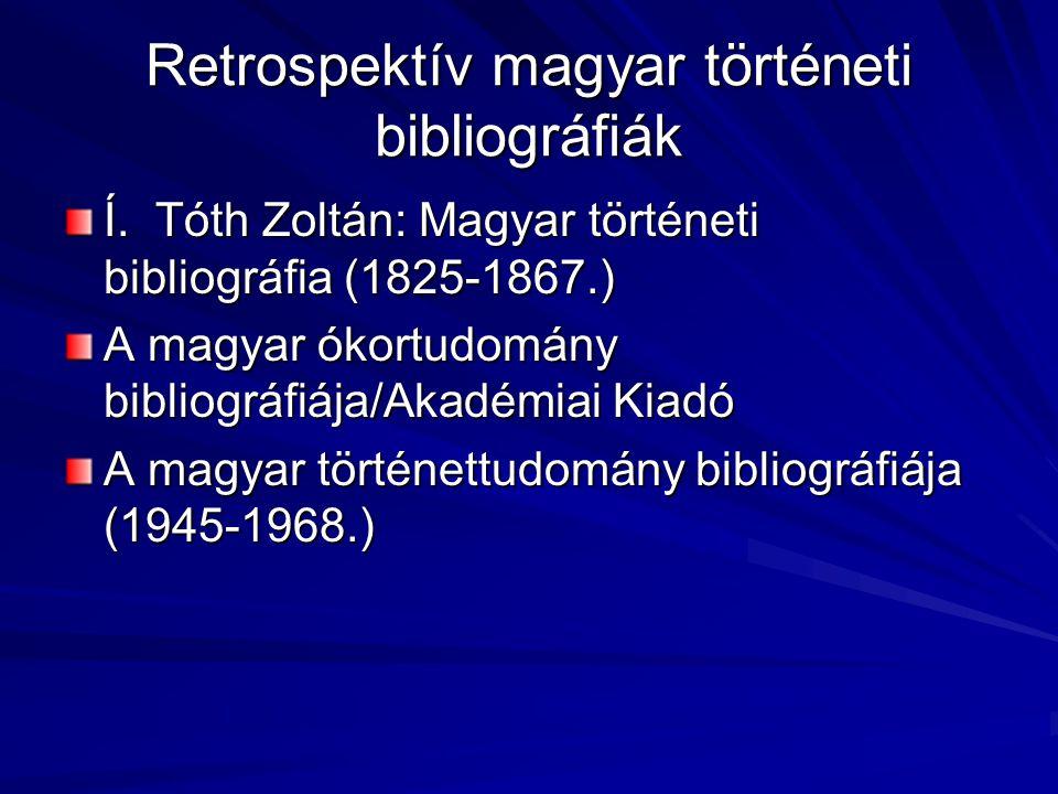 Retrospektív magyar történeti bibliográfiák