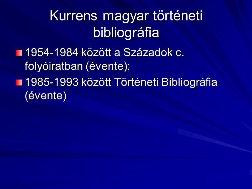 Kurrens magyar történeti bibliográfia