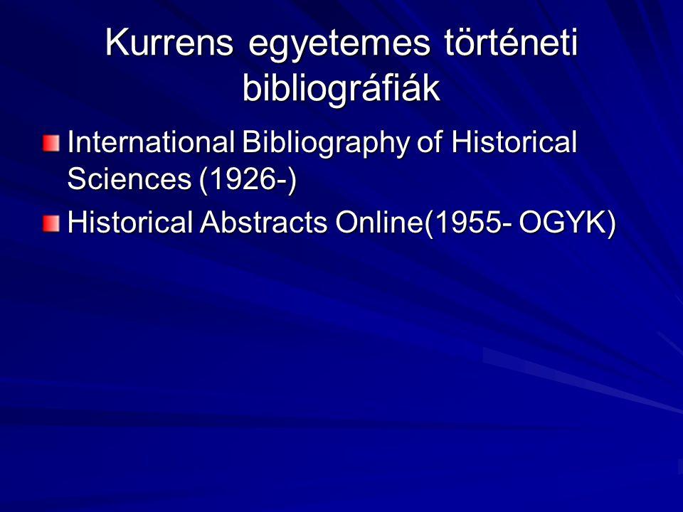 Kurrens egyetemes történeti bibliográfiák
