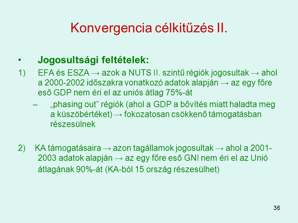 Konvergencia célkitűzés II.