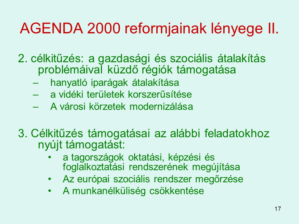 AGENDA 2000 reformjainak lényege II.