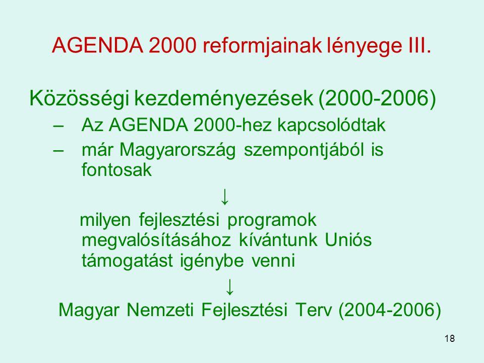 AGENDA 2000 reformjainak lényege III.