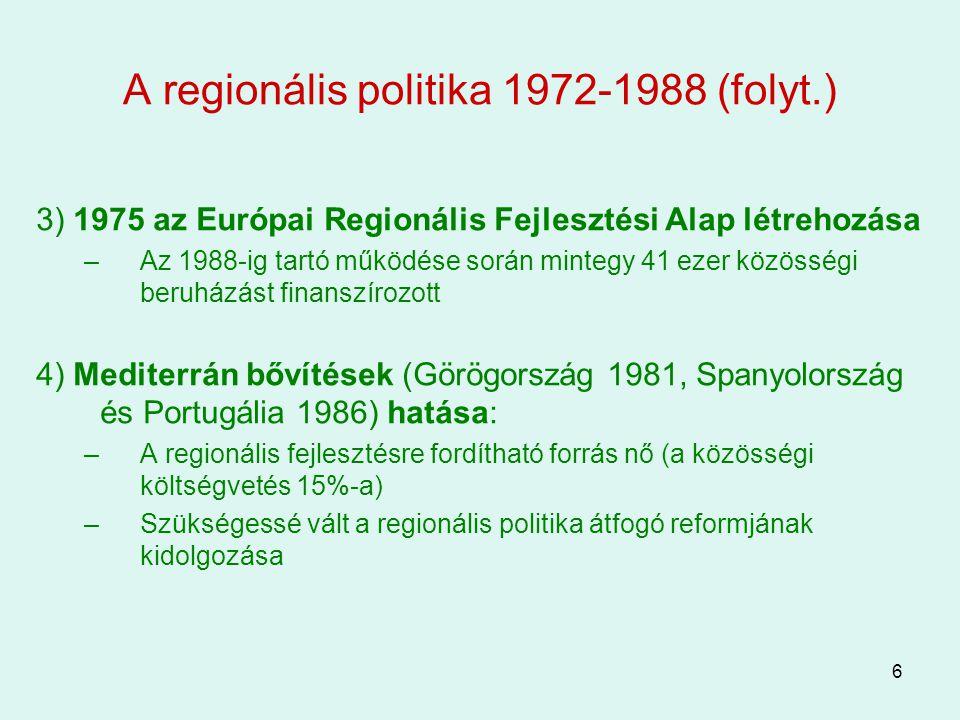 A regionális politika 1972-1988 (folyt.)