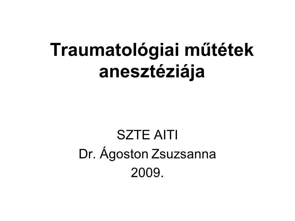 Traumatológiai műtétek anesztéziája