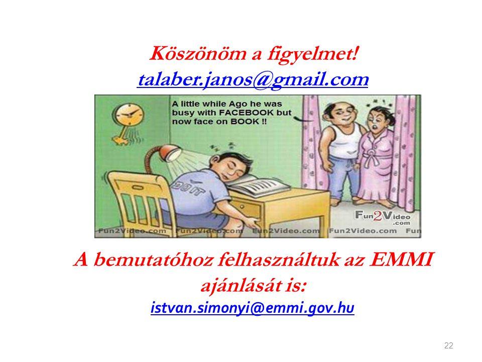 A bemutatóhoz felhasználtuk az EMMI ajánlását is:
