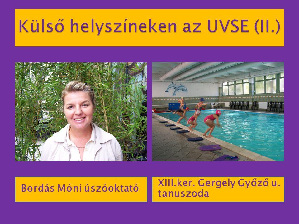 Külső helyszíneken az UVSE (II.)