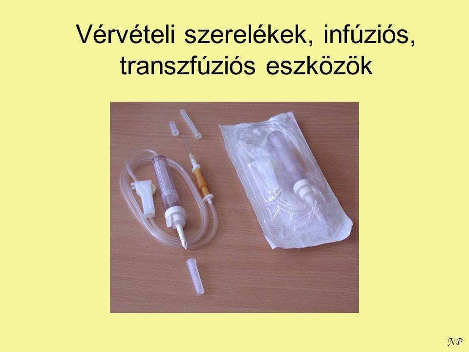 Vérvételi szerelékek, infúziós, transzfúziós eszközök