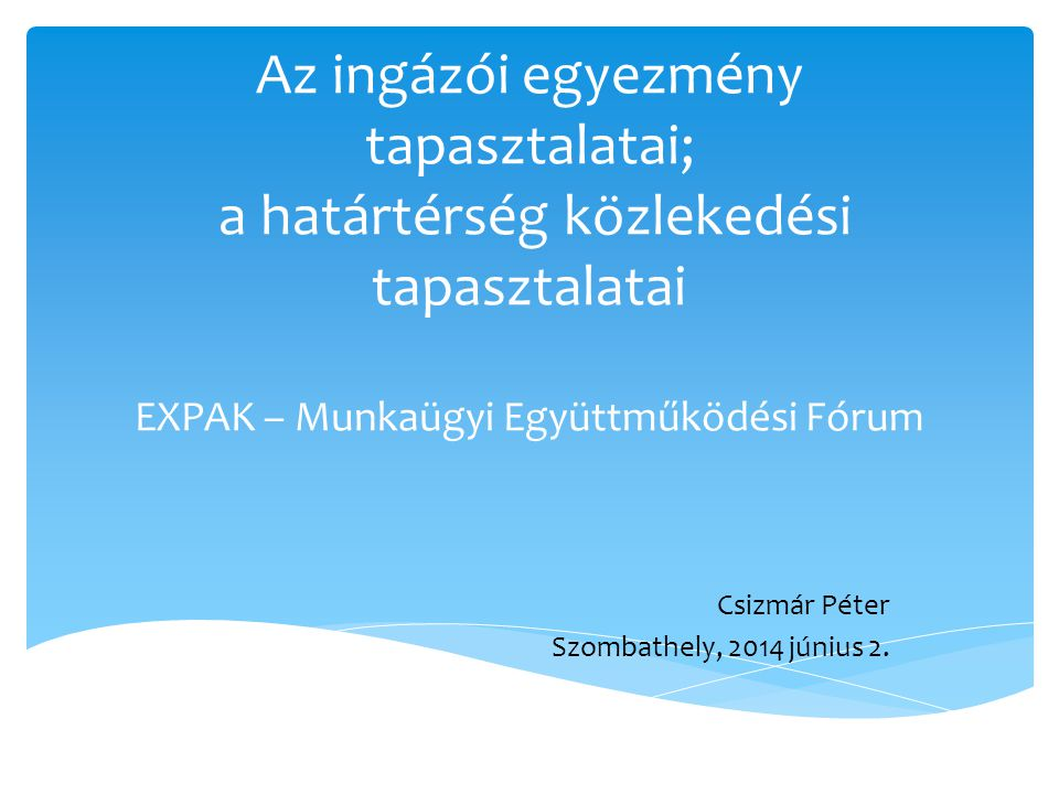 Csizmár Péter Szombathely, 2014 június 2.