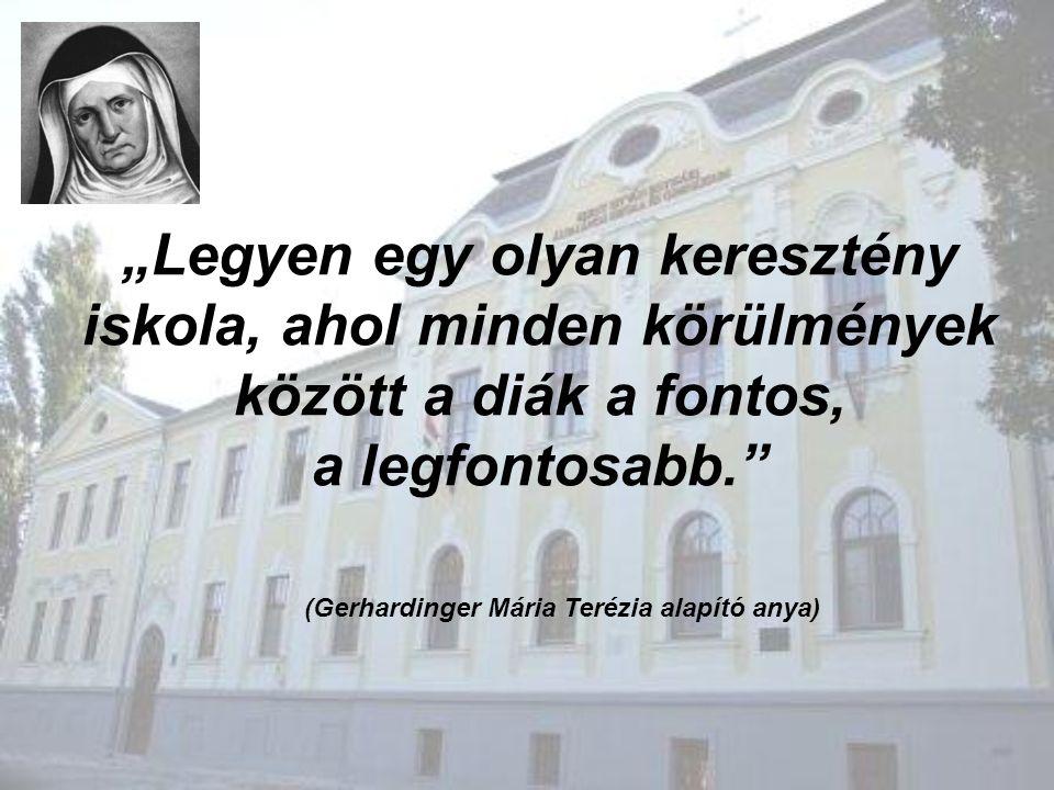 (Gerhardinger Mária Terézia alapító anya)