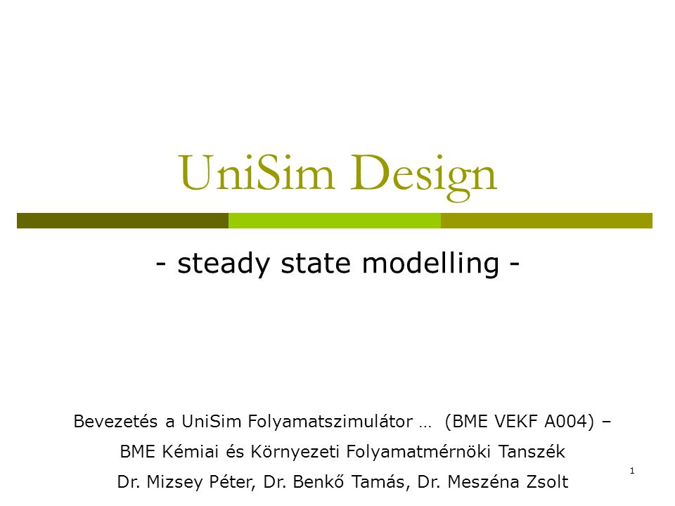 - steady state modelling -