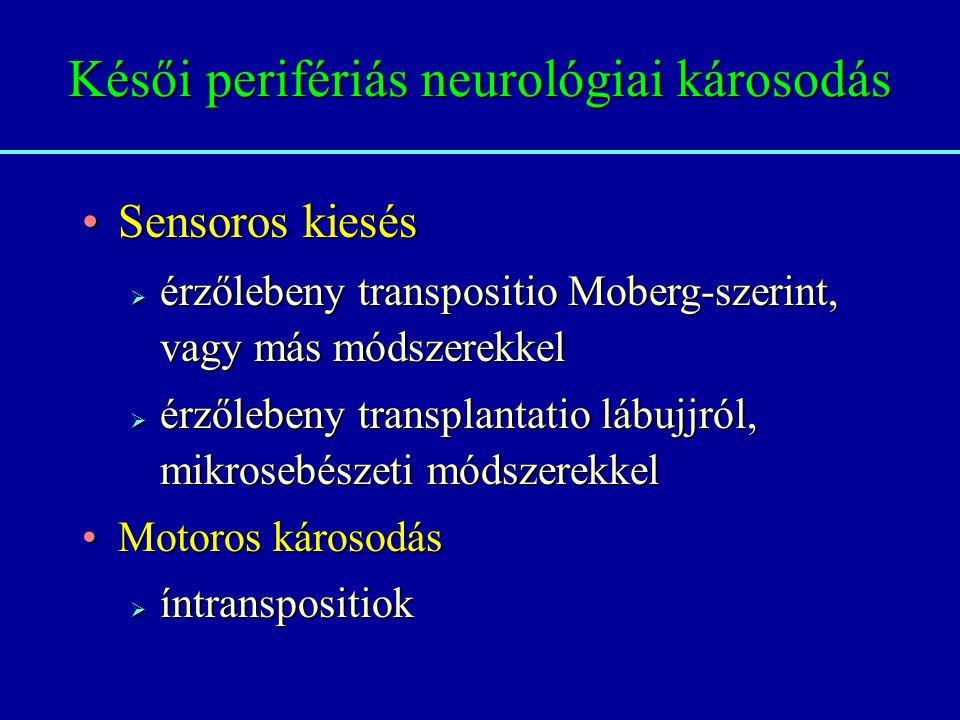 Késői perifériás neurológiai károsodás
