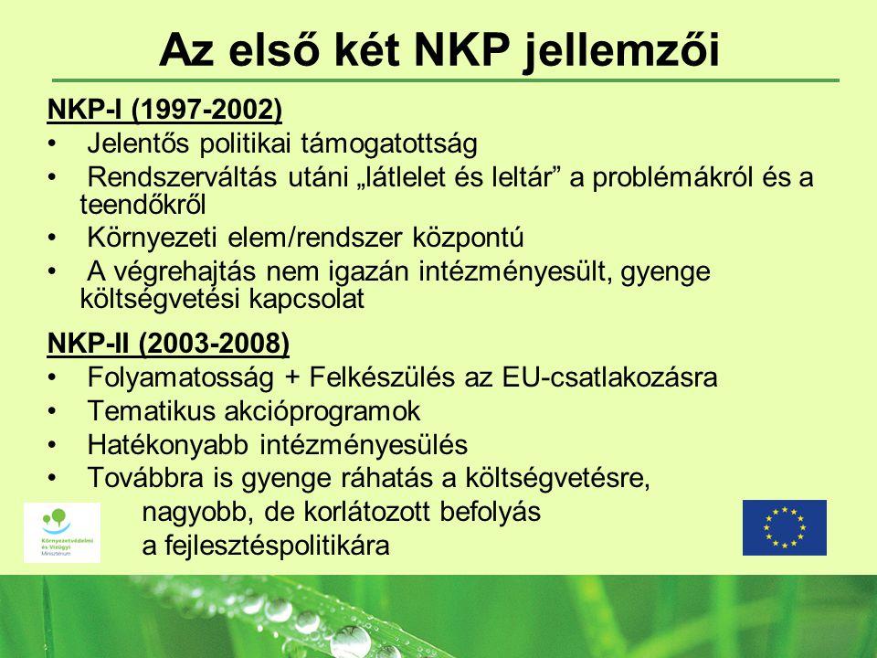 Az első két NKP jellemzői