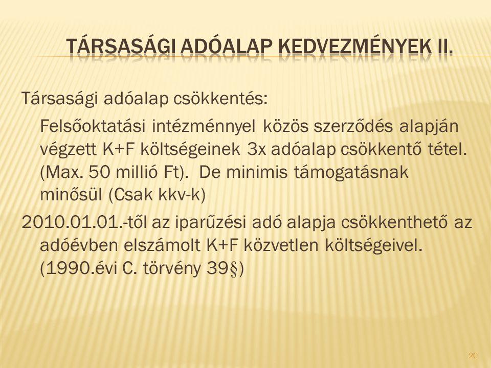 Társasági adóalap kedvezmények II.