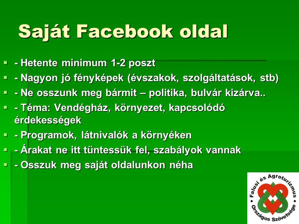 Saját Facebook oldal - Hetente minimum 1-2 poszt
