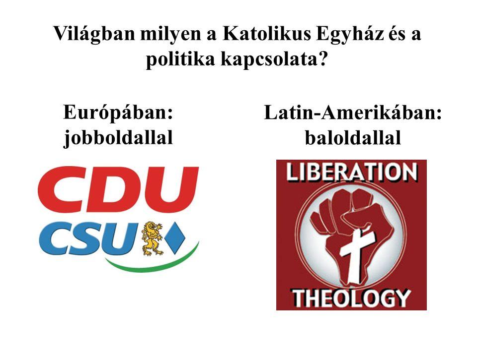 Világban milyen a Katolikus Egyház és a politika kapcsolata