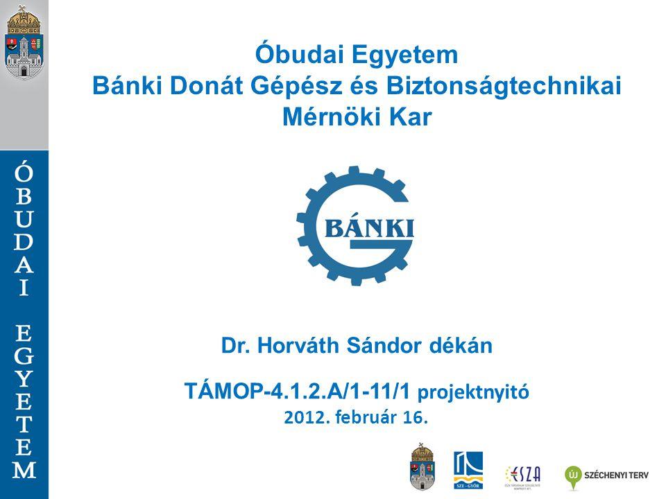 Óbudai Egyetem Bánki Donát Gépész és Biztonságtechnikai Mérnöki Kar
