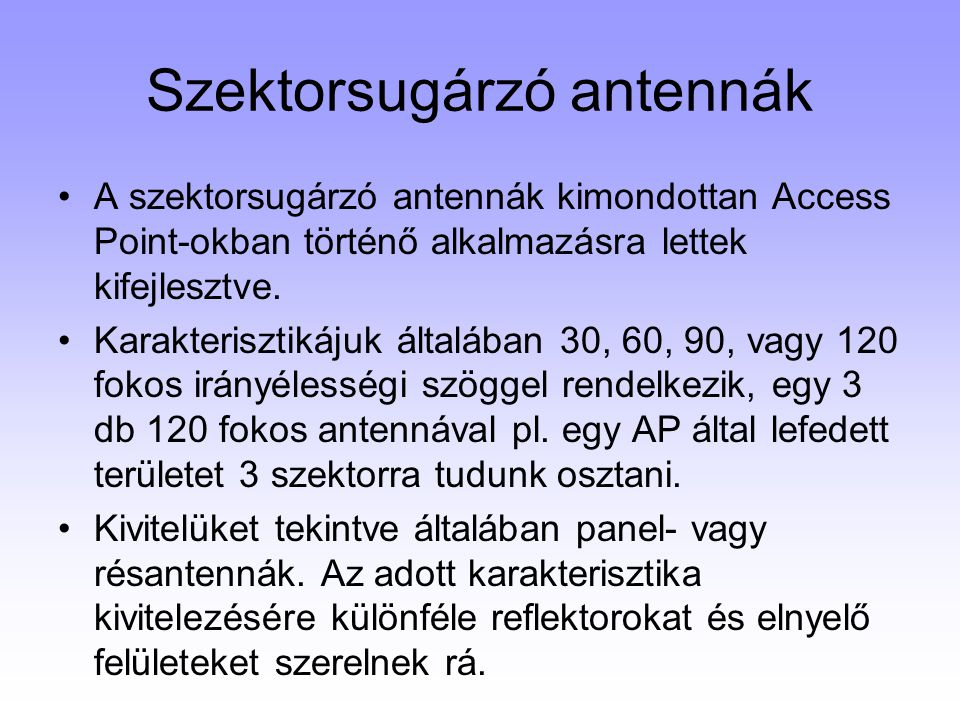 Szektorsugárzó antennák