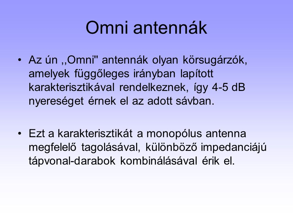 Omni antennák