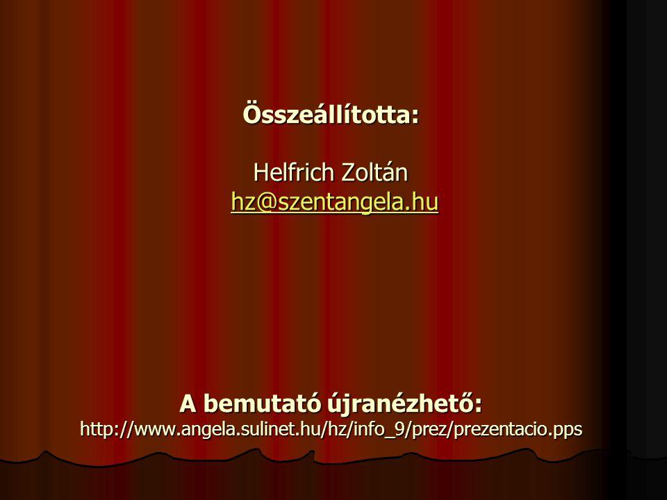 Ajánlott irodalom: Rozgonyi-Kokas: Informatika középiskolásoknak ELŐADÁS, REFERÁTUM KÉSZÍTÉSE TK 97-99.