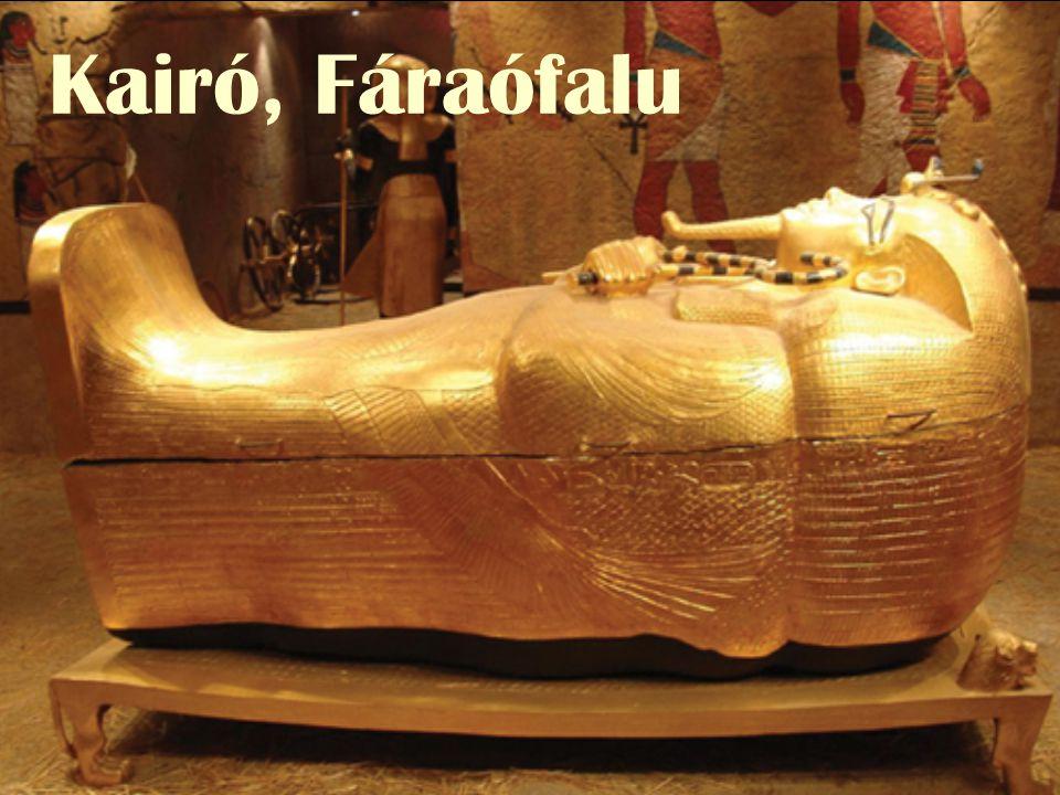 Kairó, Fáraófalu Kérem, szíveskedjen a hangszórót bekapcsolni