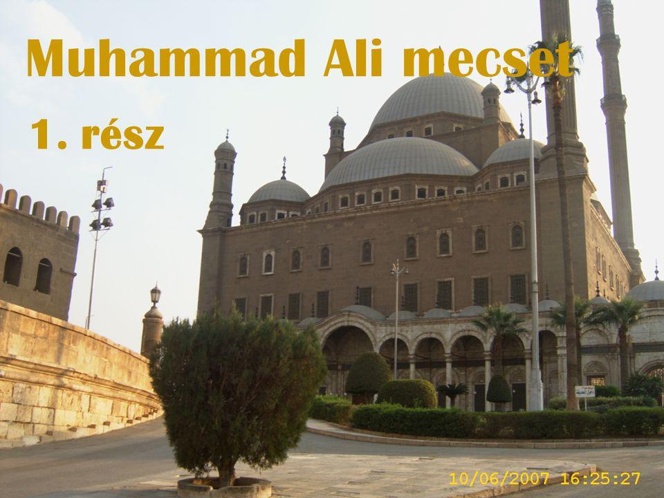 Muhammad Ali mecset 1. rész