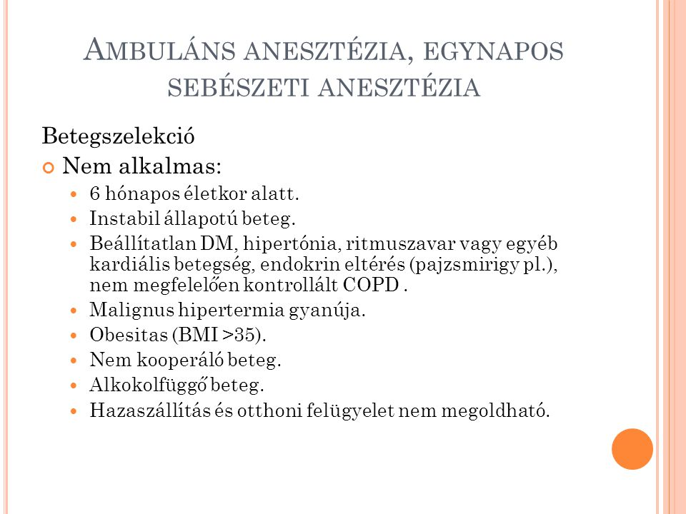 Ambuláns anesztézia, egynapos sebészeti anesztézia