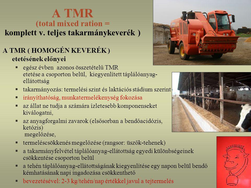 A TMR (total mixed ration = komplett v. teljes takarmánykeverék )