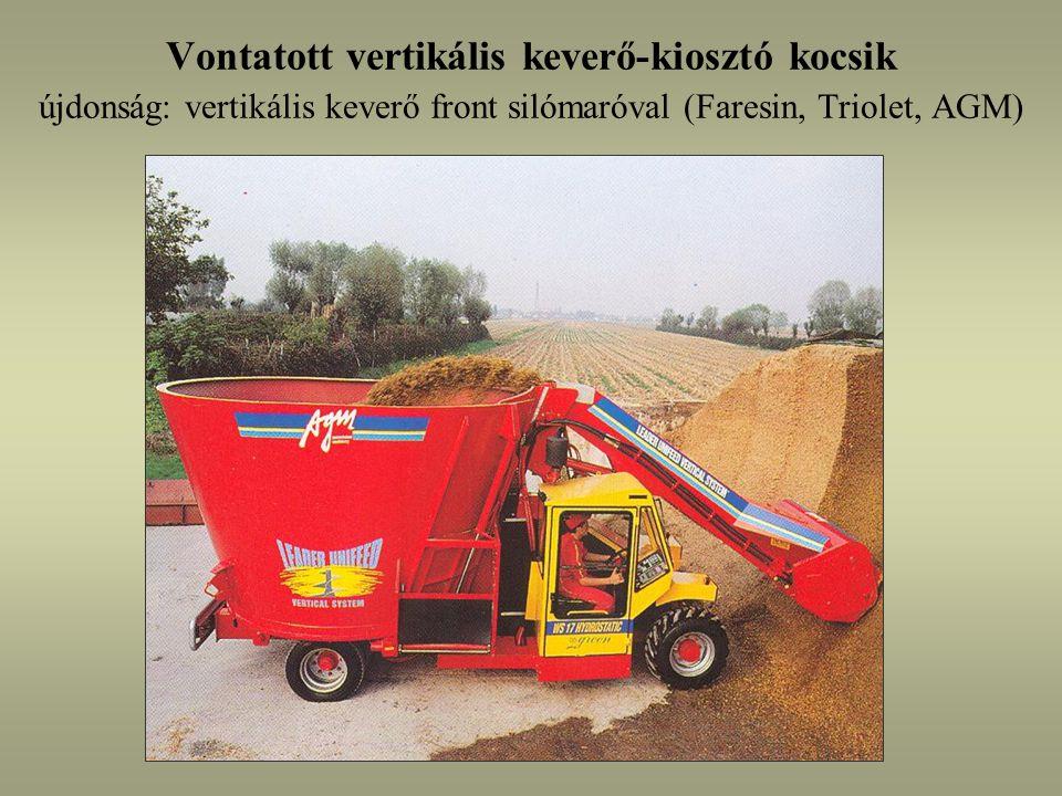 Vontatott vertikális keverő-kiosztó kocsik újdonság: vertikális keverő front silómaróval (Faresin, Triolet, AGM)