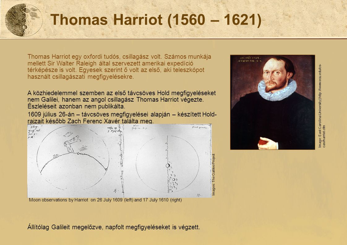 Thomas Harriot (1560 – 1621)