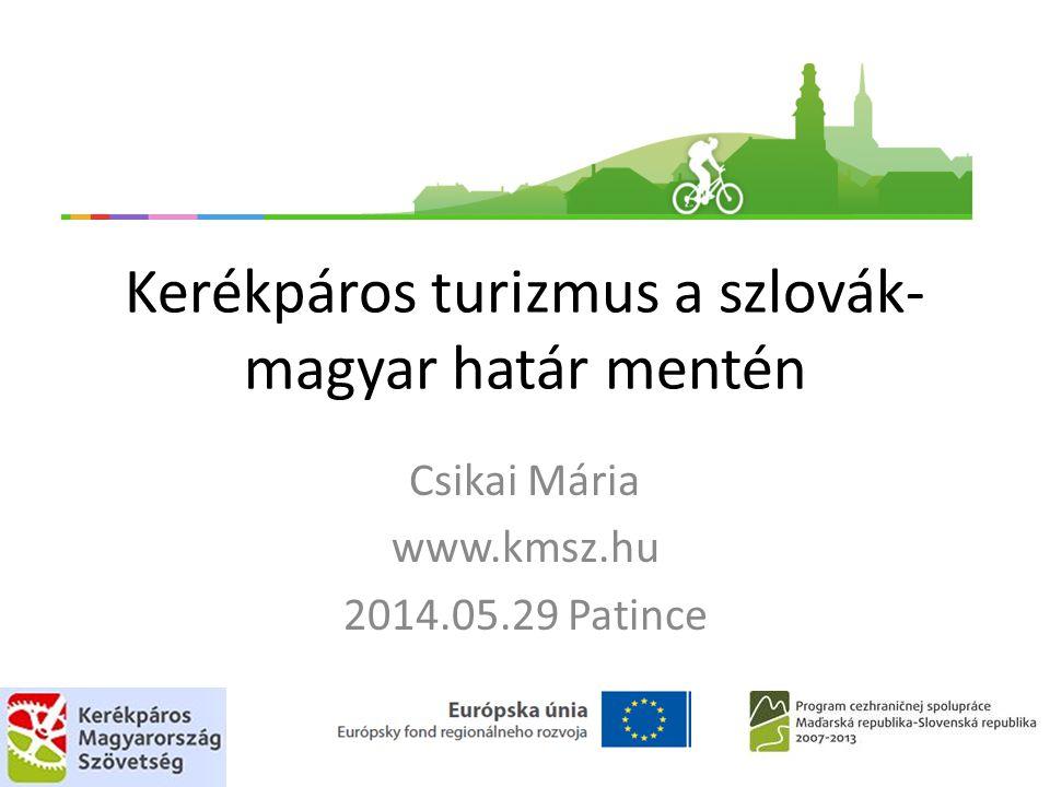 Kerékpáros turizmus a szlovák-magyar határ mentén