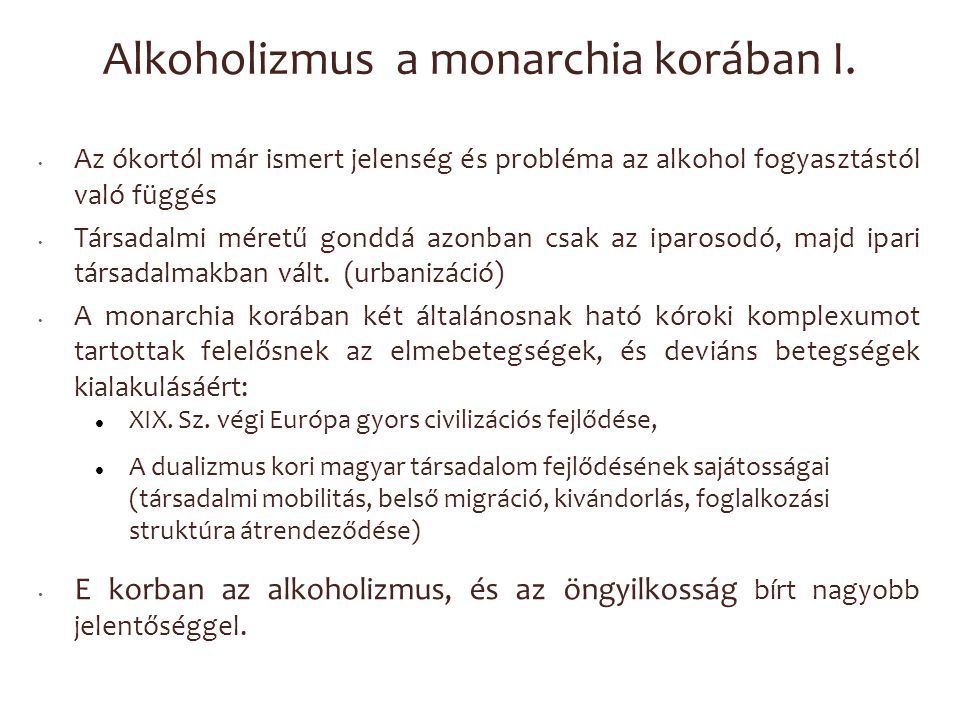 Alkoholizmus a monarchia korában I.