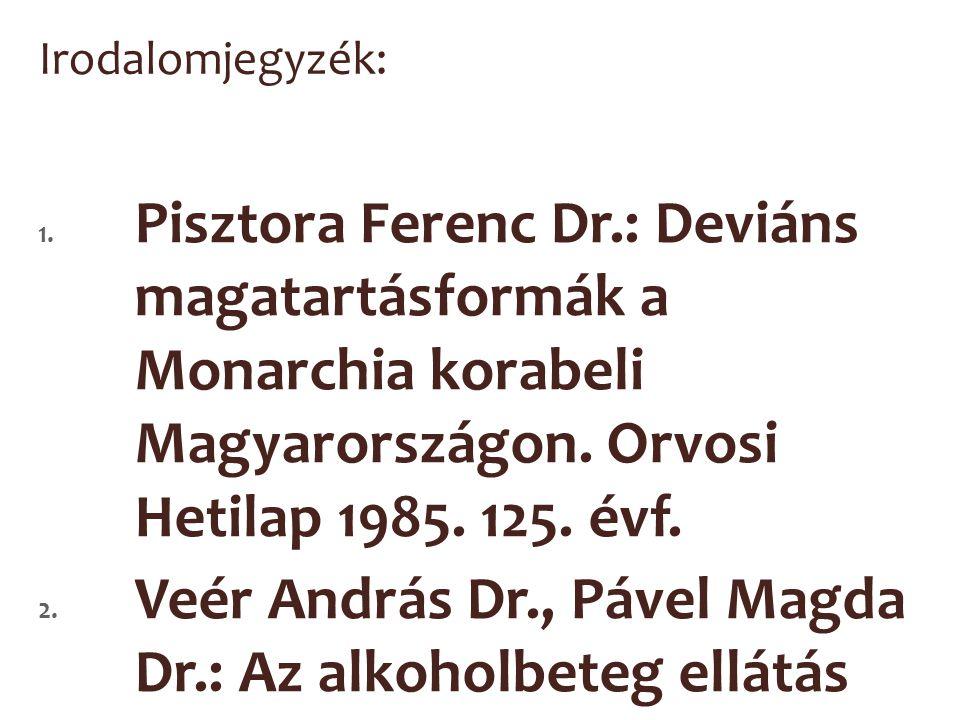 Dr.Lakner László: Népegészségügyi ismeretek. Szombathely 1995.