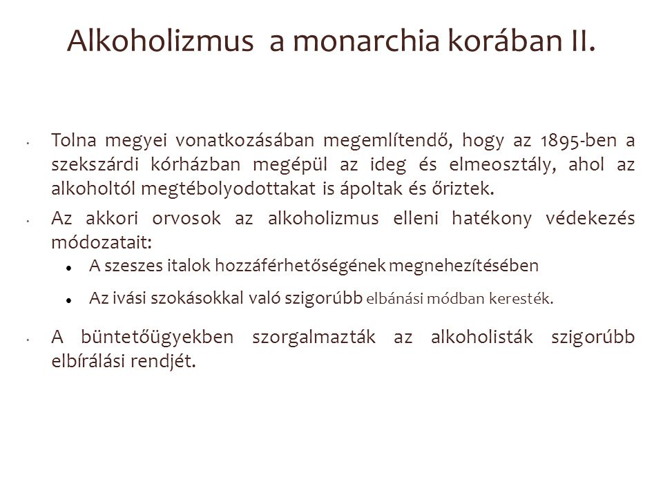 Alkoholizmus a monarchia korában II.