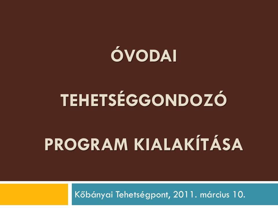 Óvodai tehetséggondozó program kialakítása
