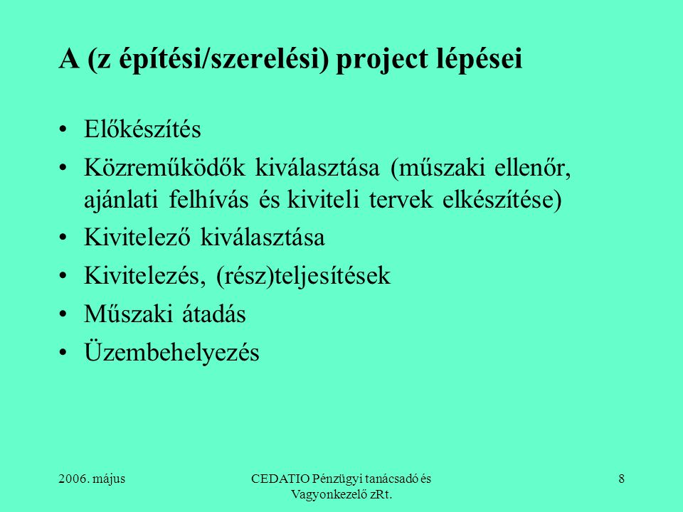 A (z építési/szerelési) project lépései